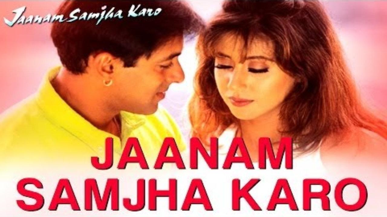 Jaanam samjha karo song free download mp3.