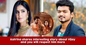 Bollywood Diva Katrina Kaif Shares An Interesting Incident With South Superstar Vijay